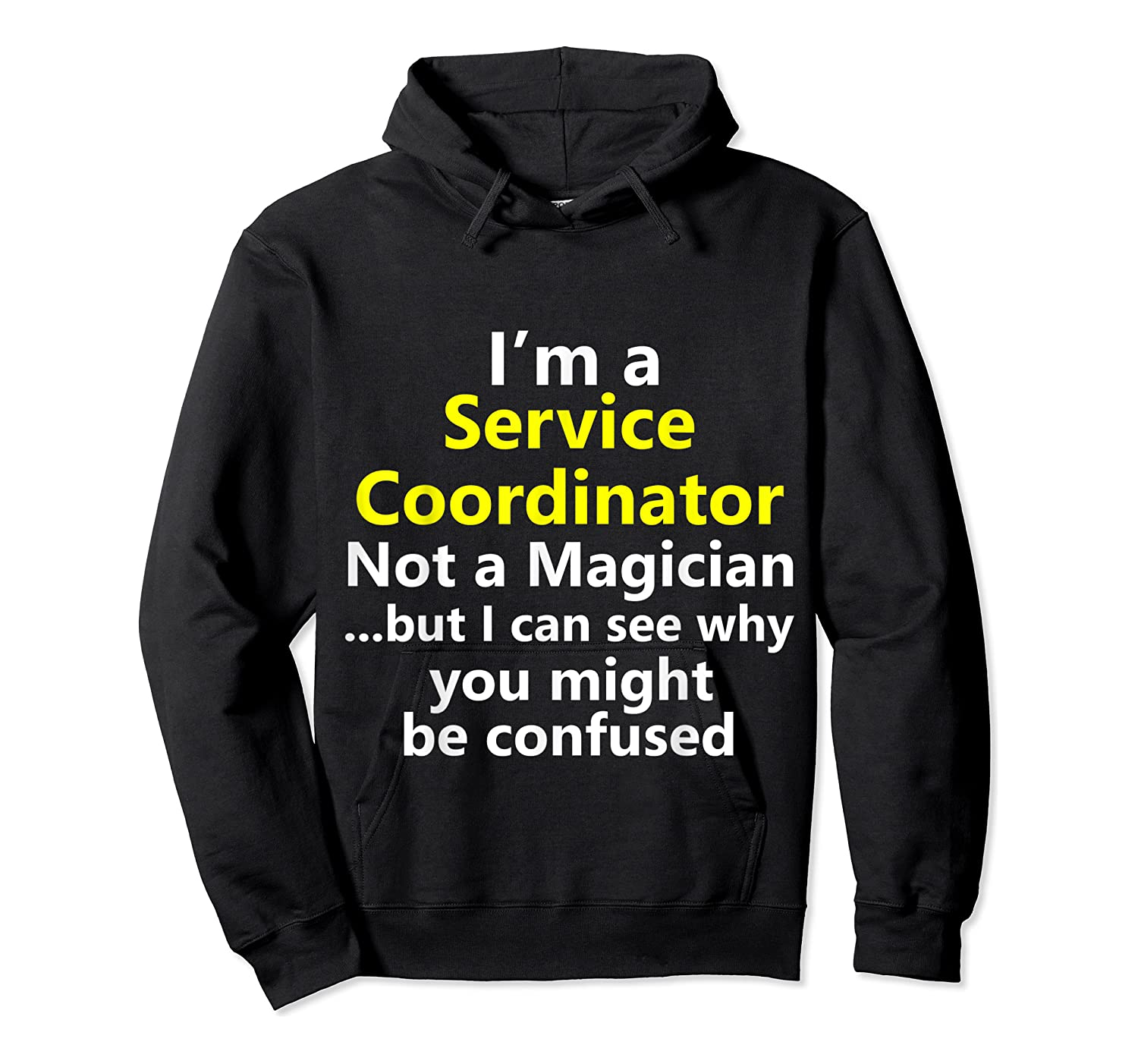 Funny Service Coordinator Job Career Client Occupation Gift Shirts Unisex Pullover Hoodie