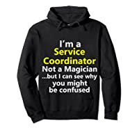 Funny Service Coordinator Job Career Client Occupation Gift Shirts Hoodie Black