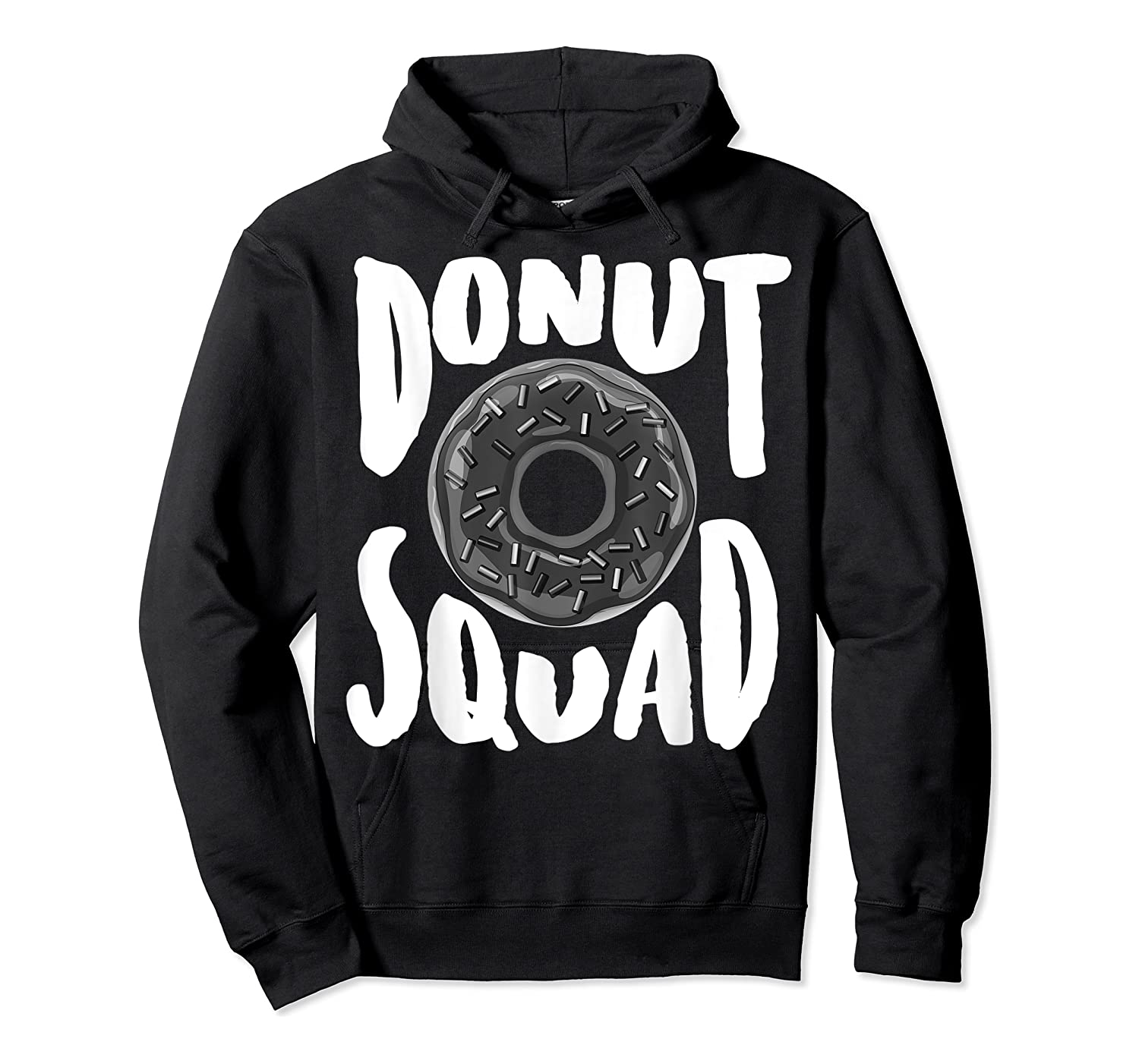 Donut Squad Cool Donut Lover Doughnut Gift Shirts Unisex Pullover Hoodie