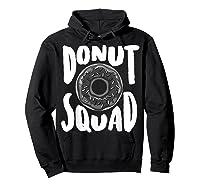 Donut Squad Cool Donut Lover Doughnut Gift Shirts Hoodie Black