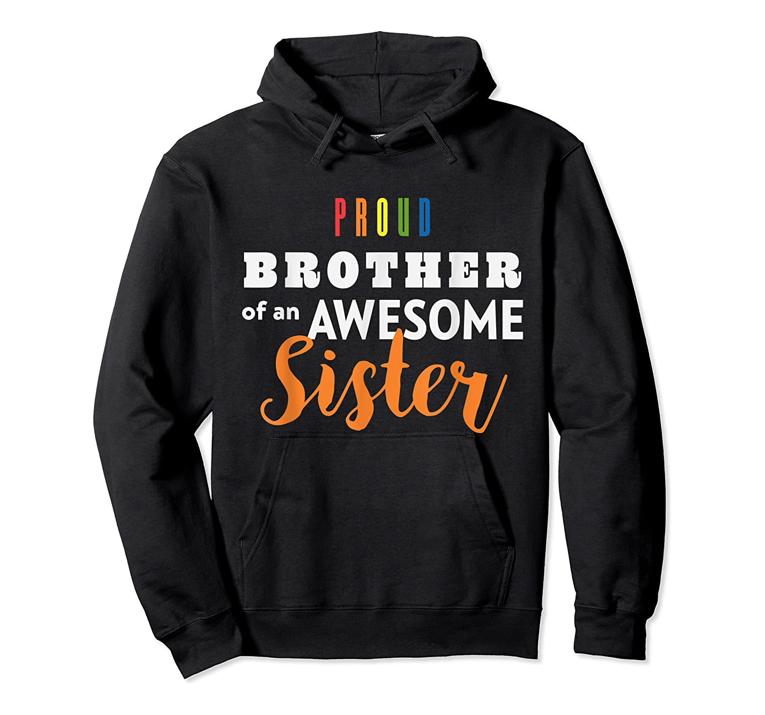 Proud Brother, Gay Pride Lgbt Shirts Unisex Pullover Hoodie