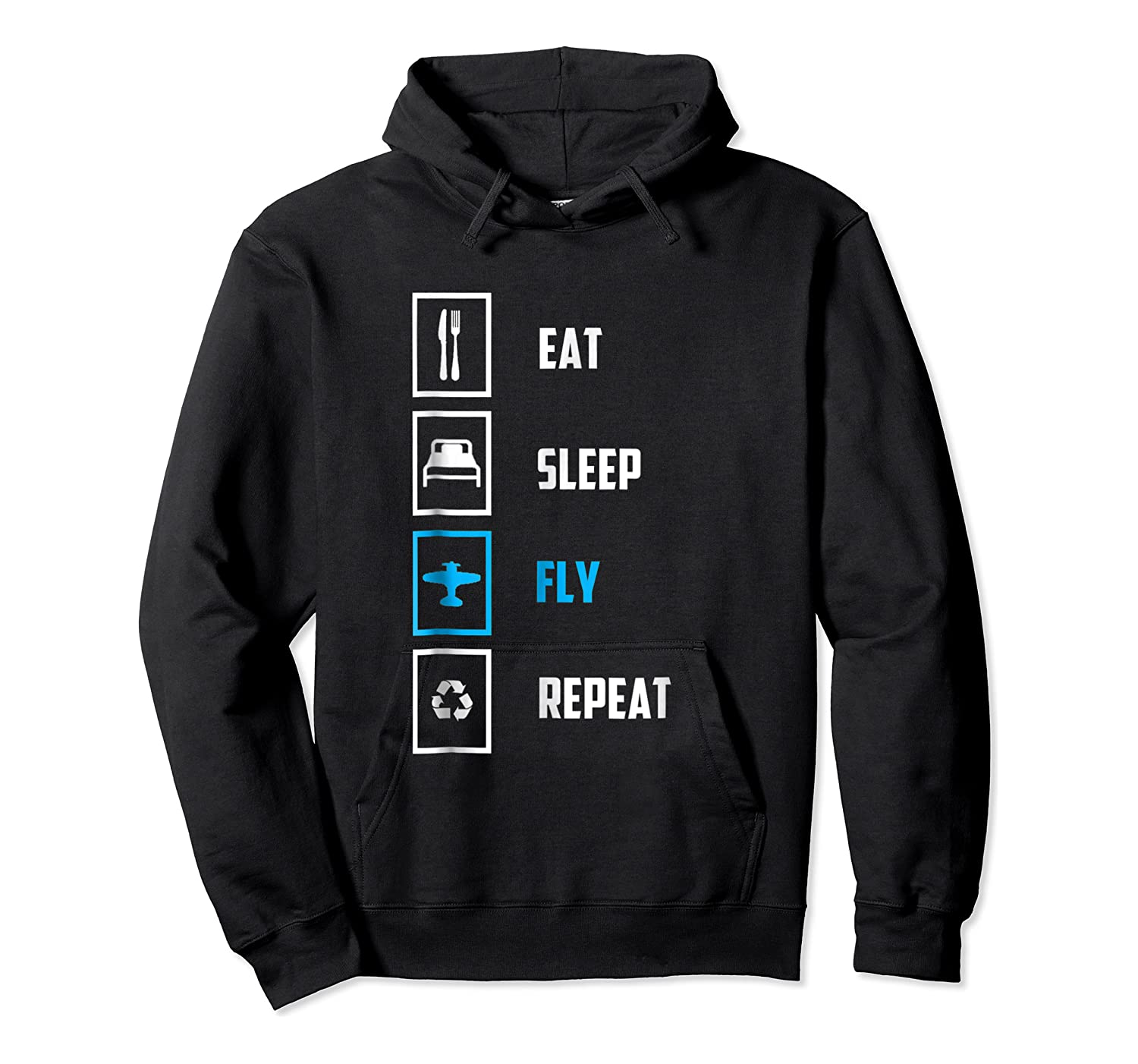 Eat Sleep Fly Repeat Funny Pilots Flying Gift Shirts Unisex Pullover Hoodie
