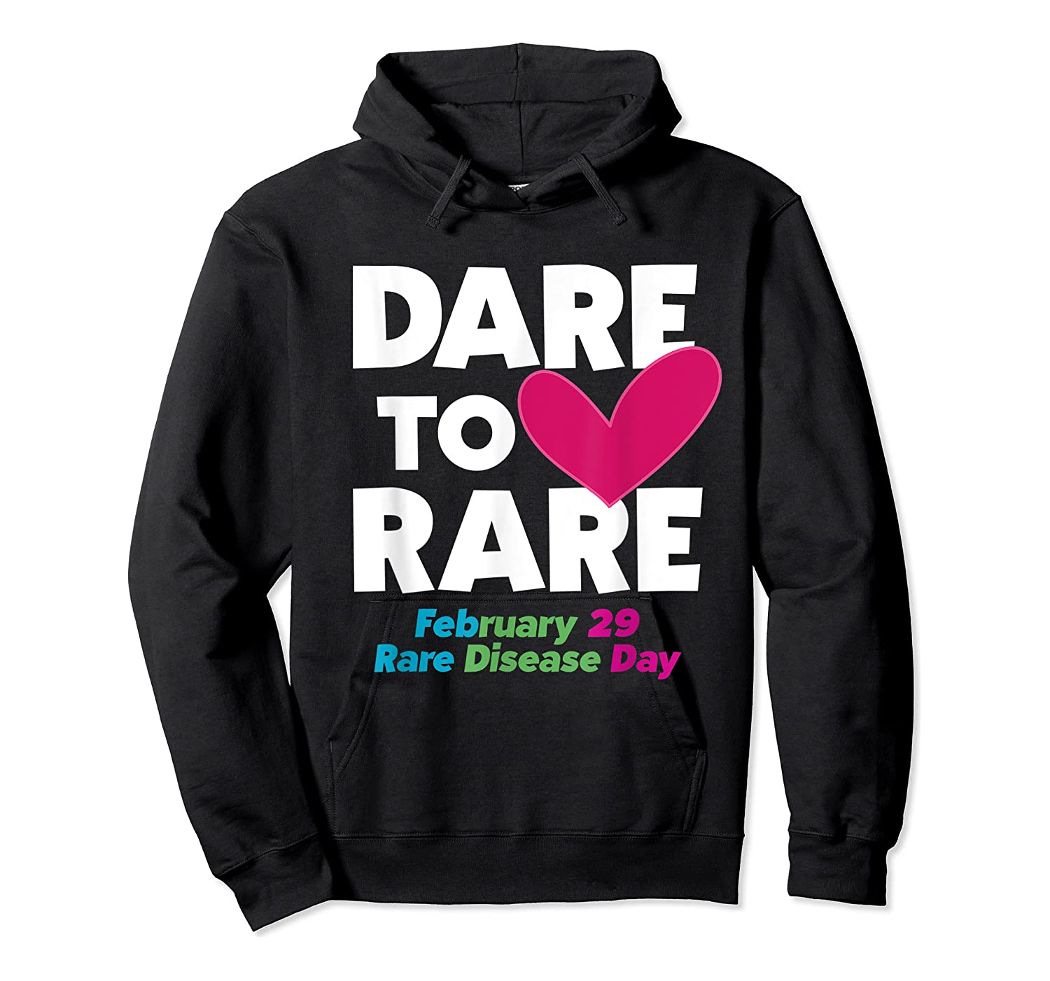 Dare To Love Rare Disease Day 2020 Shirts Unisex Pullover Hoodie