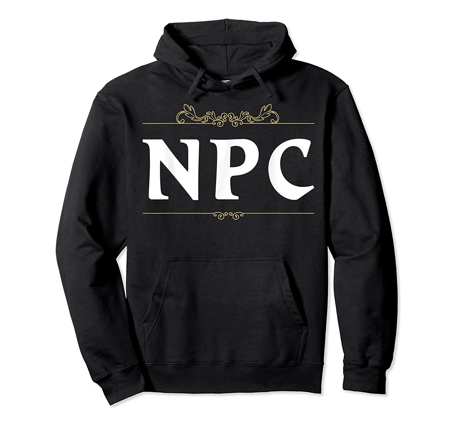 Npc Non-player Character T-shirt Tabletop Rpg Gaming Unisex Pullover Hoodie
