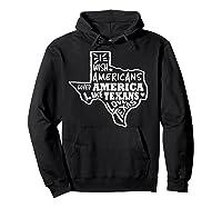 I Wish Americans Loved America Like Texans T-shirt Hoodie Black