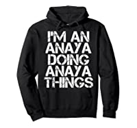 Anaya Funny Surname Family Tree Birthday Reunion Gift Idea T-shirt Hoodie Black