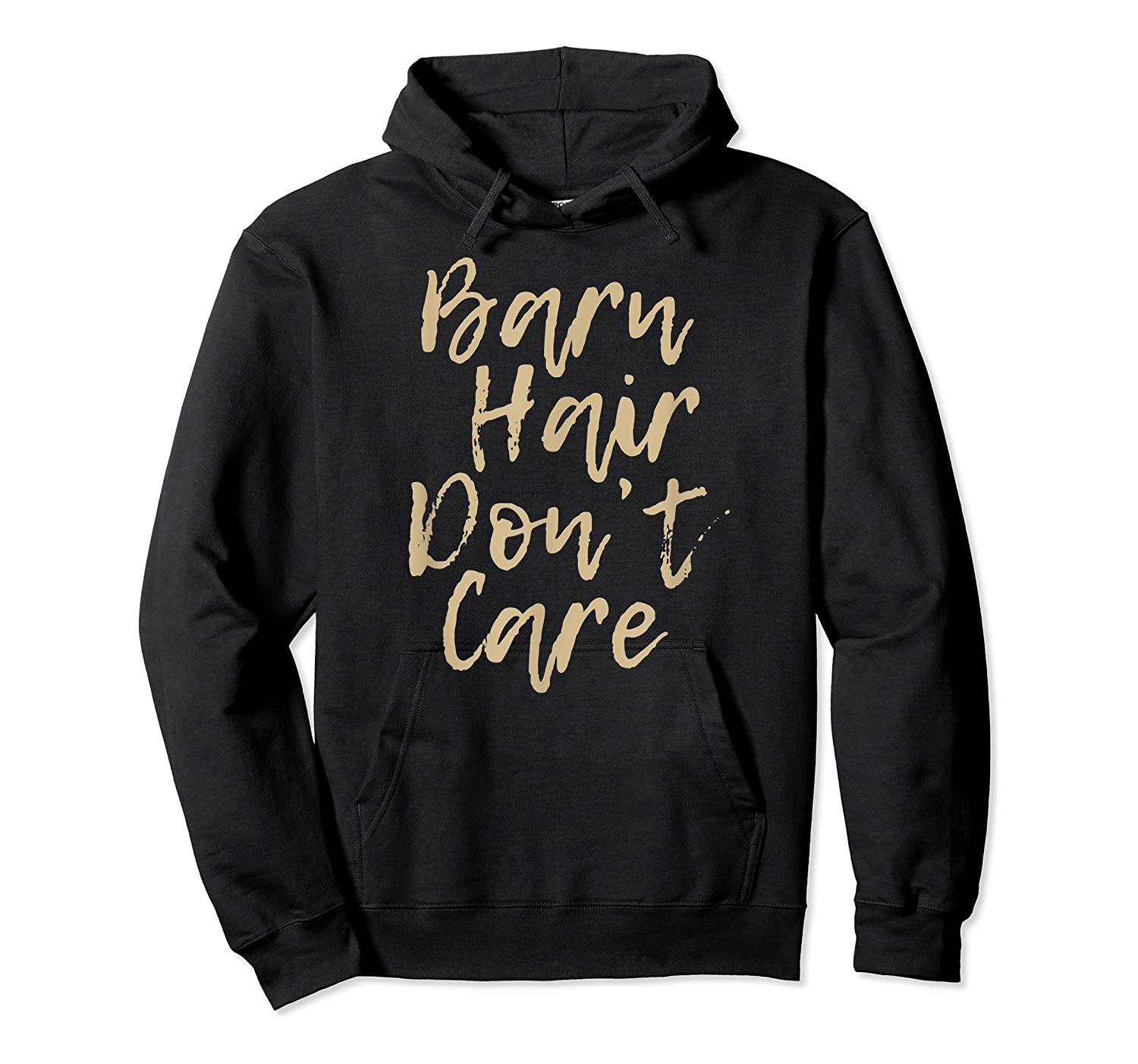 Barn Hair Don't Care Cute Horse Girl Show Christmas Gift Shirts Unisex Pullover Hoodie