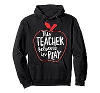 This Tea Believes In Play Tea Shirt With Apple T-shirt Hoodie Black