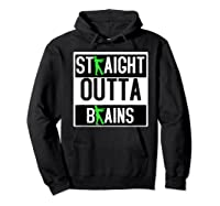 Straight Out Of Brains Funny Zombie Halloween Shirts Hoodie Black