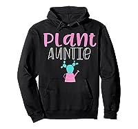 Gardening Garden T Shirts For Aunt Gifts Plant Auntie T-shirt Hoodie Black