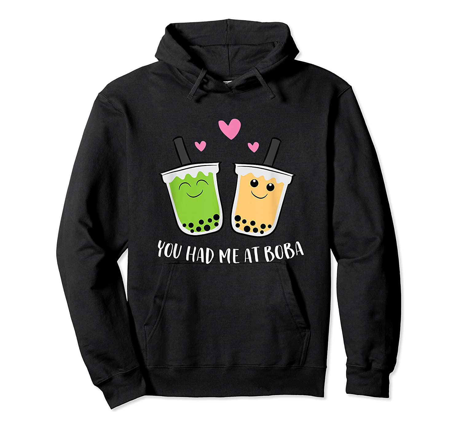 You Had Me At Boba Tea Shirts Unisex Pullover Hoodie