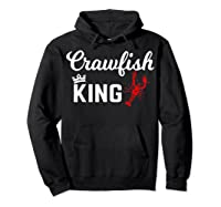 Crawfish Crawfish King Funny Gif Shirts Hoodie Black