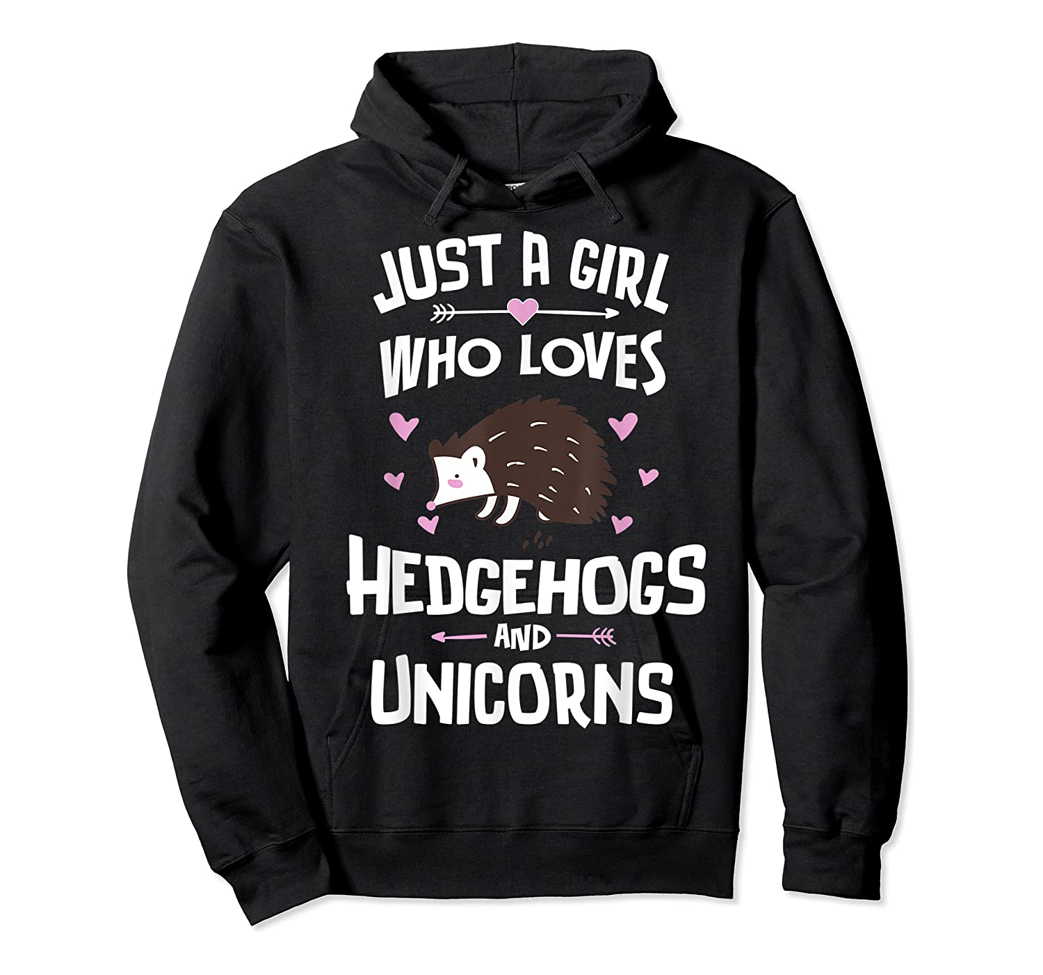 Just A Girl Who Loves Hedgehogs And Unicorns Gift Shirts Unisex Pullover Hoodie