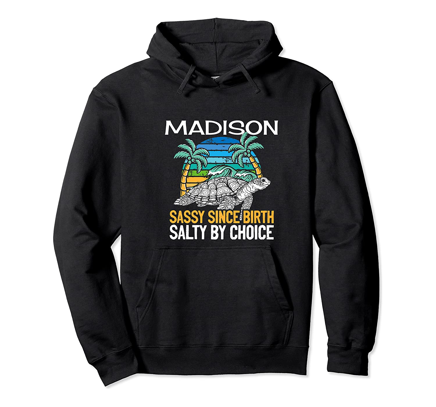 Personalized Madison Design Sassy & Salty Quote Beach Lover Premium T-shirt Unisex Pullover Hoodie
