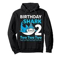Birthday Shark 2017 2 Years Old Gift For Boy Girl Shirts Hoodie Black