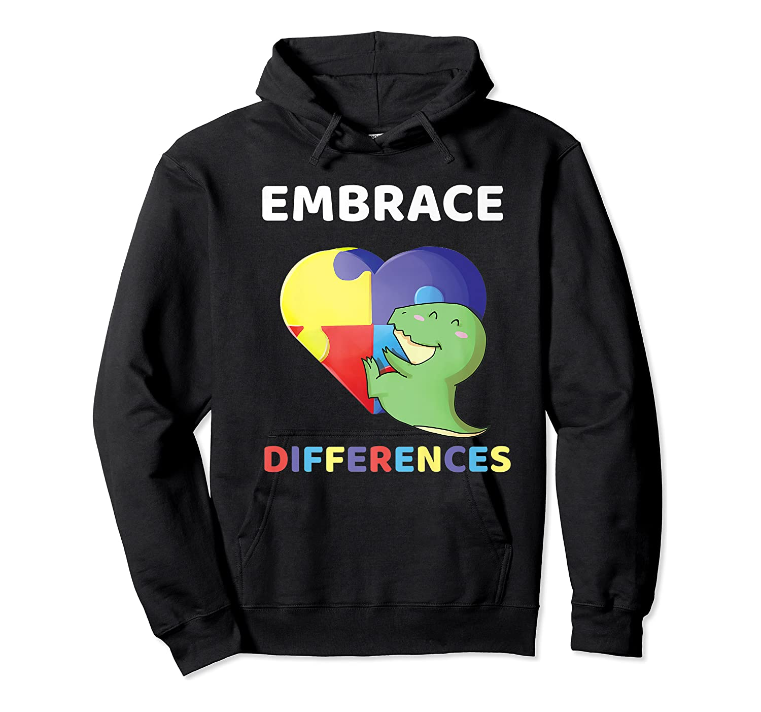 Embrace Differences Autism Awareness T Rex Dinosaur Cute Shirts Unisex Pullover Hoodie