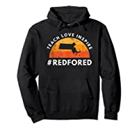 Teach Love Inspire Red For Ed Massachusetts Tea Shirts Hoodie Black