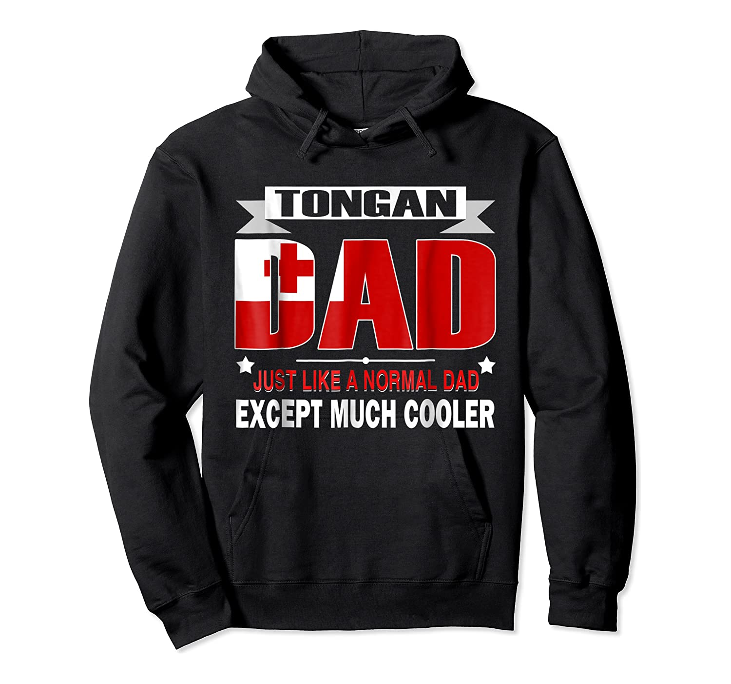 Tongan Dad Is Much Cooler Father's Day Flag Shirts Unisex Pullover Hoodie