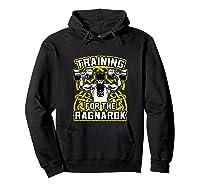 Viking Training For Ragnarok Gym Shirts Hoodie Black