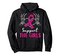Support The Girls Boobs Hand Skeleton Breast Cancer Funny Shirts Hoodie Black