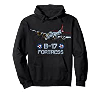 Ww2 Aviation B 17 Flying Fortress Gift Shirts Hoodie Black