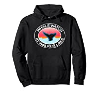 Funny Whale Watch At Walker Lake Nevada Tail Water Sunset Shirts Hoodie Black