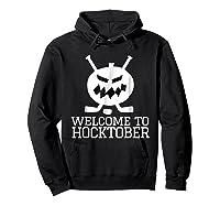 Halloween Hockey Pumpkin Welcome To Hocktober T Shirt Hoodie Black