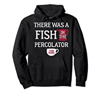 Twin Peaks There Was A Fish In The Percolator Shirts Hoodie Black