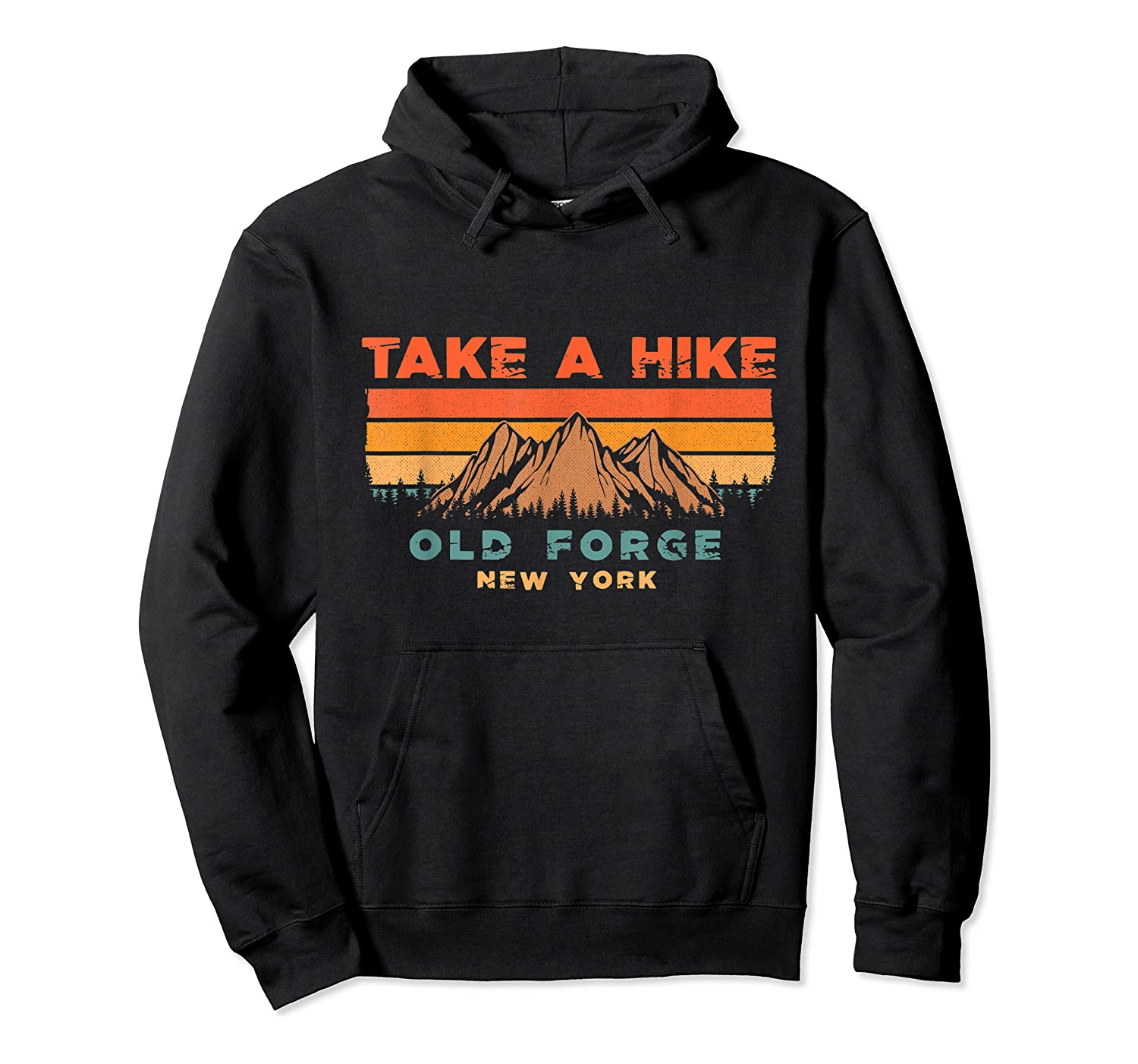 New York Vintage Take A Hike Old Forge Moutain T-shirt Unisex Pullover Hoodie