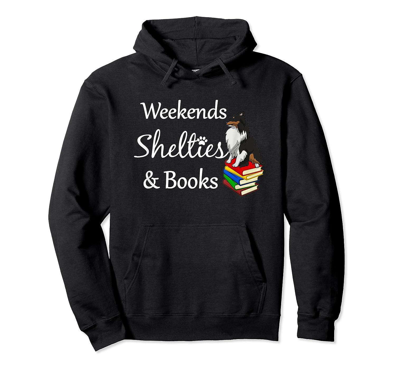 Love My Tri-sheltie, Weekends Books Sheltie Mom Gift T-shirt Unisex Pullover Hoodie