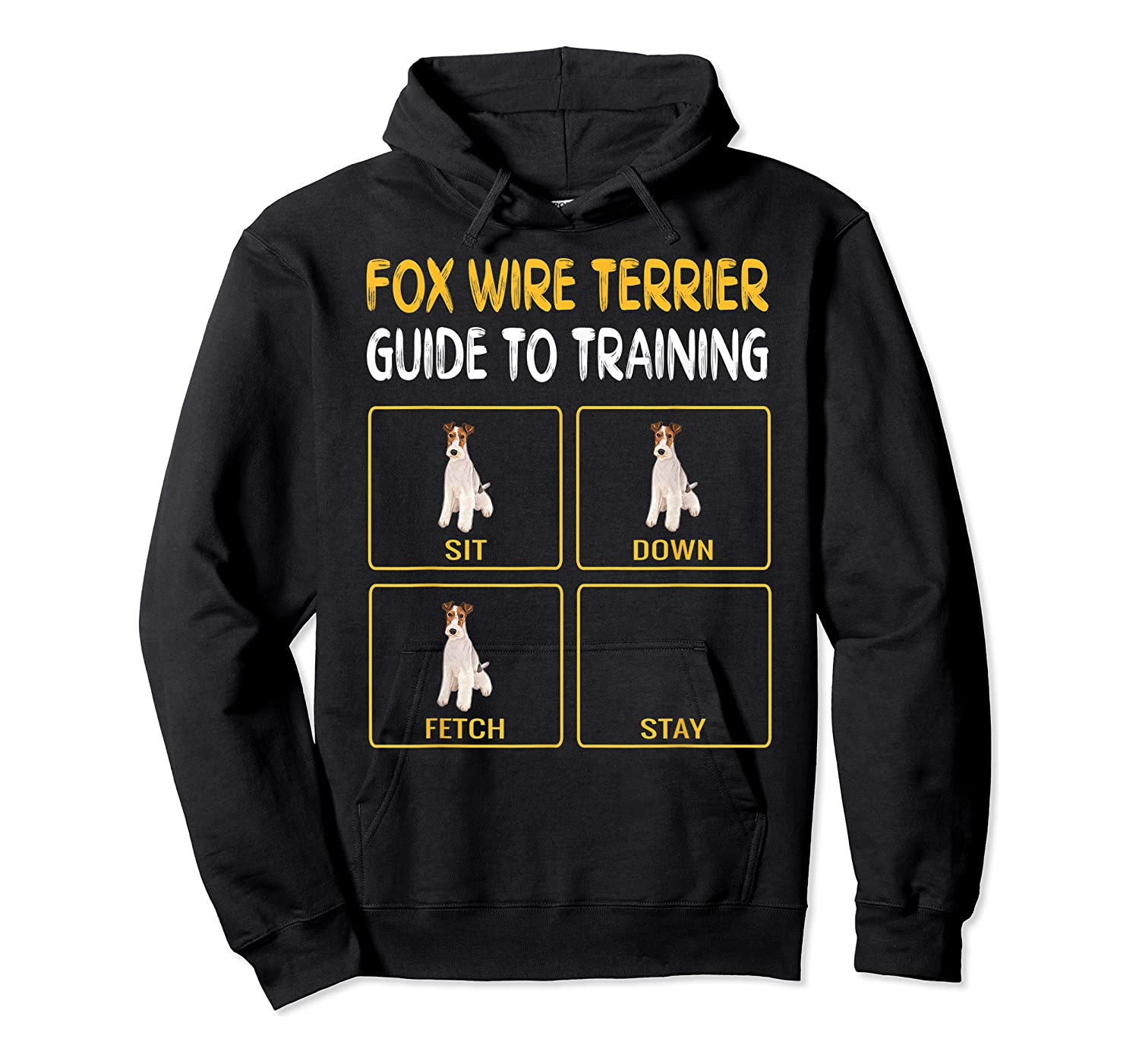 Wire Fox Terrier Guide To Training Dog Obedience T-shirt Unisex Pullover Hoodie
