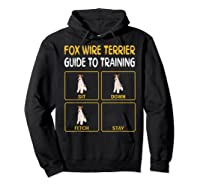 Wire Fox Terrier Guide To Training Dog Obedience T-shirt Hoodie Black
