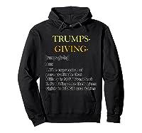 Trumpsgiving Definition Funny Thanksgiving Shirts Hoodie Black