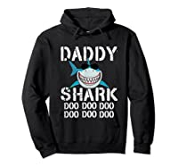 Daddy Shark Doo Doo Family Matching Shirts Hoodie Black