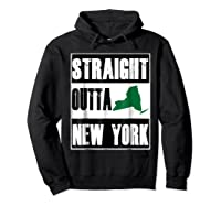 Straight Outta New York Funny Ny Shirts Hoodie Black