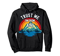 Trust Me I\\\'m From Kent Colorful Mountain Vintage Style T-shirt Hoodie Black