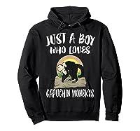 Just A Boy Who Loves Capuchin Monkeys T-shirt Hoodie Black