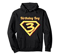 3rd Birthday Boy Gift Super Hero T-shirt Hoodie Black
