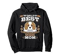 World\\\'s Best Cavalier King Charles Spaniel Mom Dog Owner T-shirt Hoodie Black