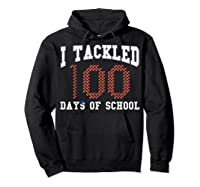 Funny Football 100th Day Of School Sports Out Tea Shirts Hoodie Black
