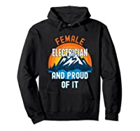 Female Electrician And Proud Of It T-shirt Hoodie Black