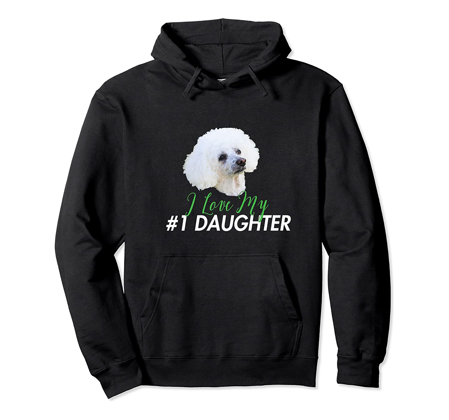 Love My #1 Daughter Shirts Unisex Pullover Hoodie