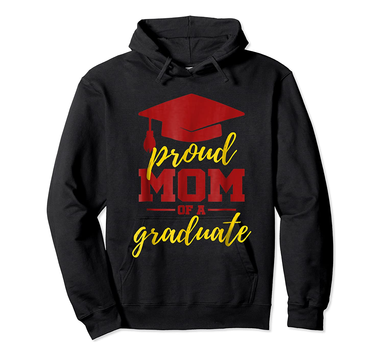 Proud Mom Of A Graduate, Maroon And Gold Shirts Unisex Pullover Hoodie