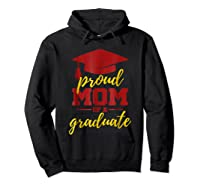 Proud Mom Of A Graduate, Maroon And Gold Shirts Hoodie Black