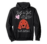 Just A Girl Who Loves Irish Setters - Irish Setter Dog Gift T-shirt Hoodie Black