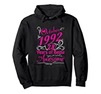 October 1992 28th Birthday Gift 28 Years Of Being Awesome Shirts Hoodie Black