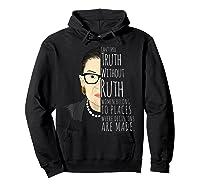 Ruth Bader Ginsburg Rbg Belong In All Places Shirts Hoodie Black