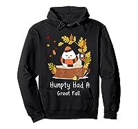 Humpty Had A Great Fall Funny Autumn Joke T-shirt Hoodie Black