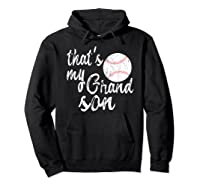 That's My Grandson Mom Baseball Shirts Hoodie Black