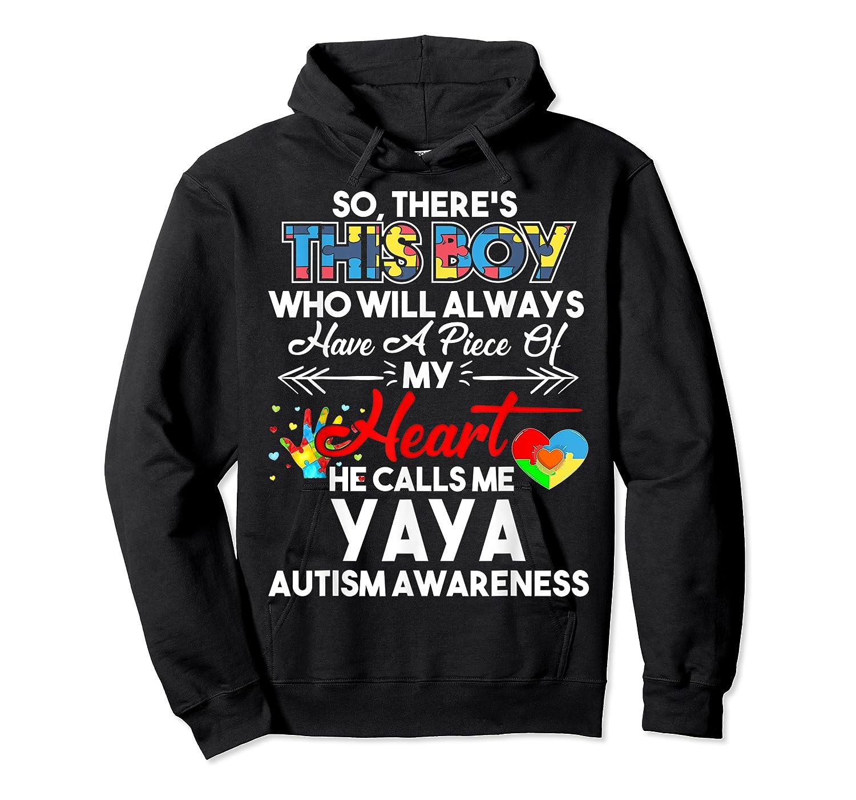 This Boy He Call Me Yaya Autism Awareness Shirts Unisex Pullover Hoodie